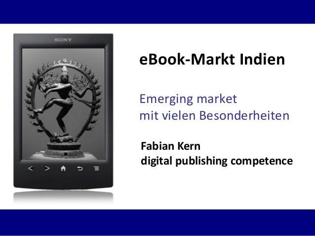 Emerging market mit vielen Besonderheiten eBook-Markt Indien Fabian Kern digital publishing competence