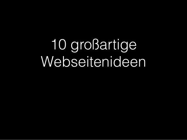 10 großartige  Webseitenideen