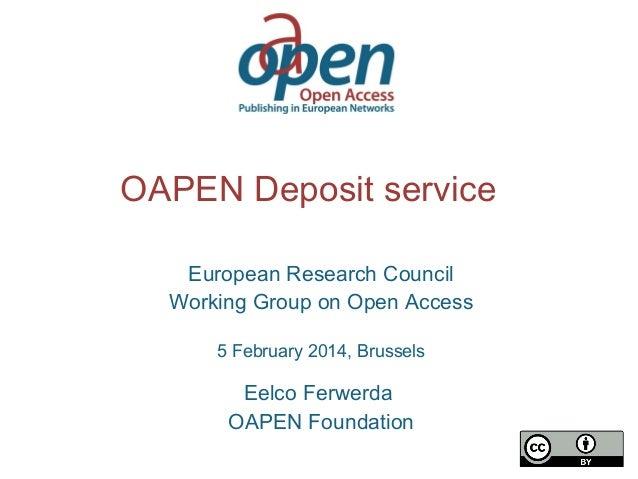 OAPEN deposit service for OA books - presentation for ERC - 5 feb 2014