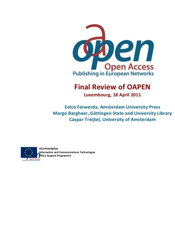 Final Review of OAPEN                                  Luxembourg, 18 April 2011              Eelco Ferwerda, Amsterdam Un...