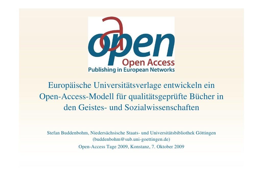 Europäische Universitätsverlage entwickeln ein Open-Access-Modell für qualitätsgeprüfte Bücher in       den Geistes- und S...