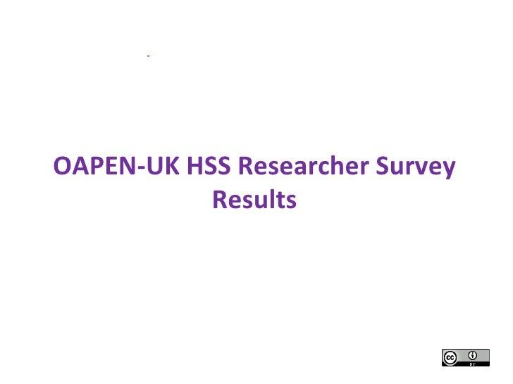 Picture 1OAPEN-UK HSS Researcher Survey           Results