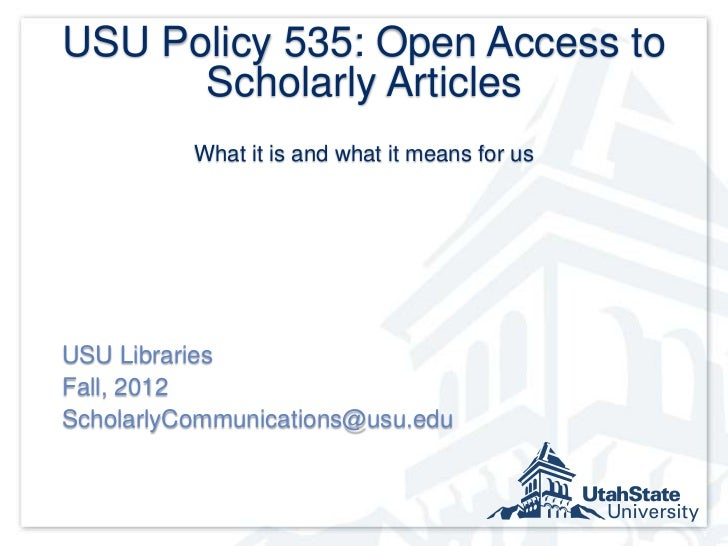 USU Policy 535: Open Access to Scholarly Articles. What it is and what it means for us