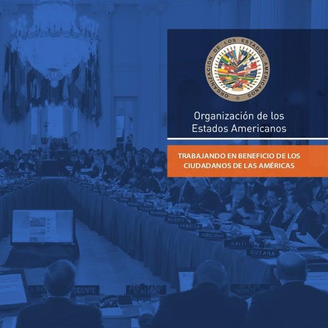 TRABAJANDO EN BENEFICIO DE LOS CIUDADANOS DE LAS AMÉRICAS