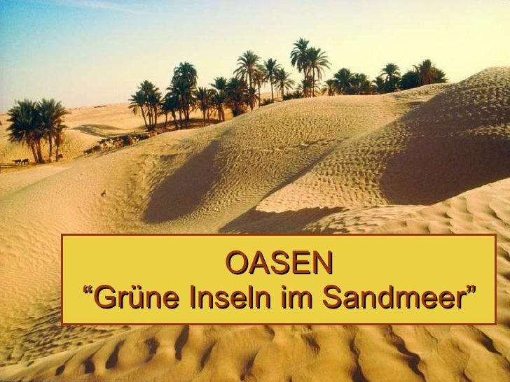 "OASEN ""Grüne Inseln im Sandmeer"""