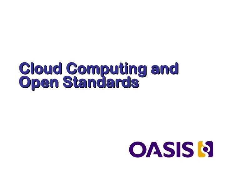 Oasis: Standards & the Cloud June2011