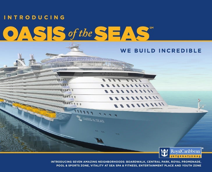 Oasis of the Seas; A Cruise Ship Unlike Any Other