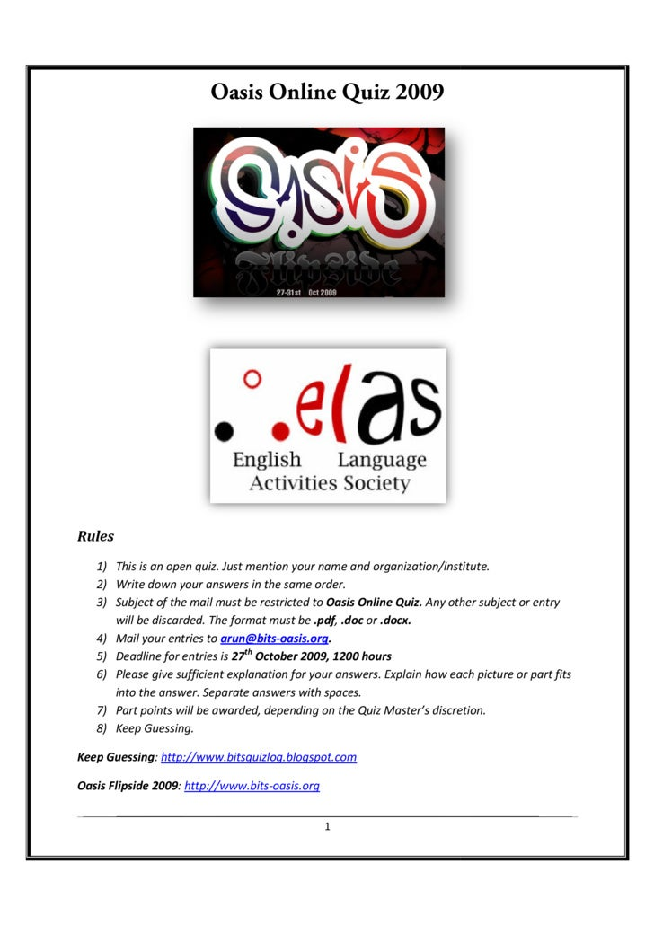 Oasis Online Quiz 2009     Rules    1) This is an open quiz. Just mention your name and organization/institute.    2) Writ...