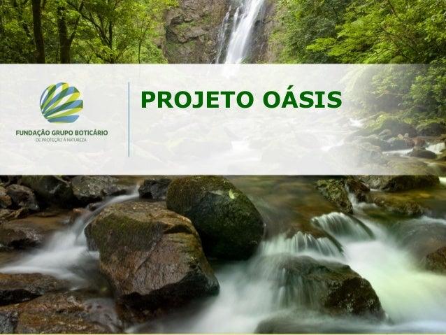 Projeto Osasis: Uma proposta para promover o adequado uso da terra no município – Carolina Ximenes de Macedo