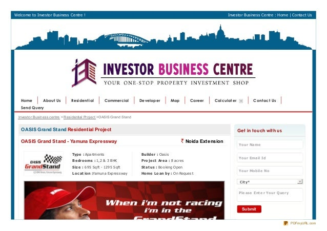 Welcome to Investor Business Centre ! Investor Business Centre : Home   Contact UsOASIS Grand Stand Residential ProjectOAS...