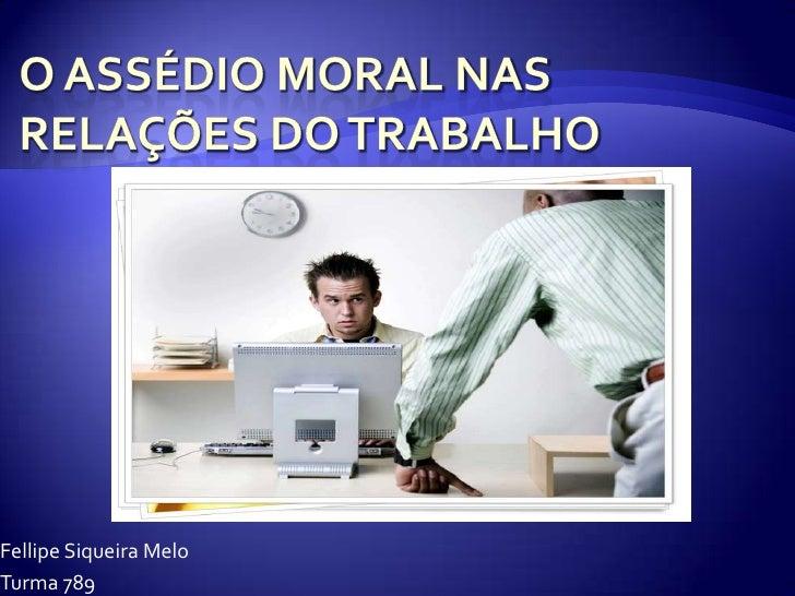 O assédio moral nas relações do trabalho