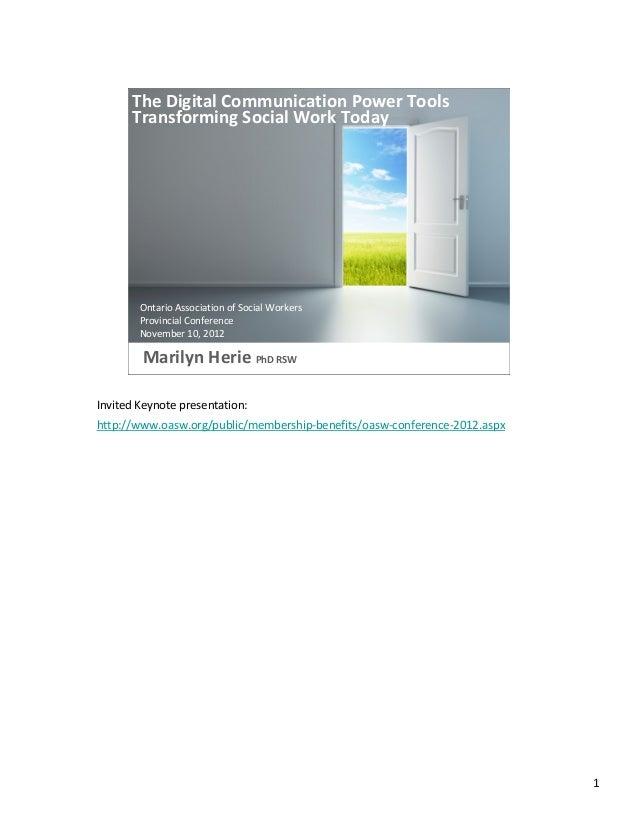 TheDigitalCommunicationPowerTools      TransformingSocialWorkToday        OntarioAssociationofSocialWorkers   ...
