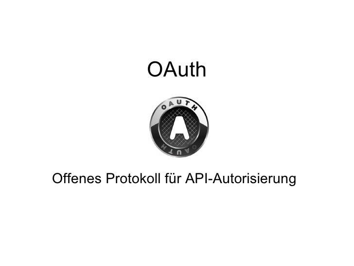 OAuth Offenes Protokoll für API-Autorisierung