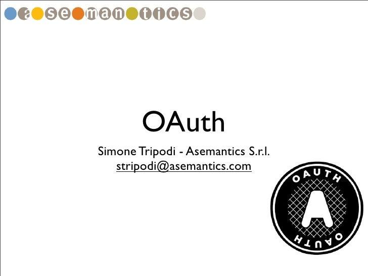 OAuthSimone Tripodi - Asemantics S.r.l.   stripodi@asemantics.com