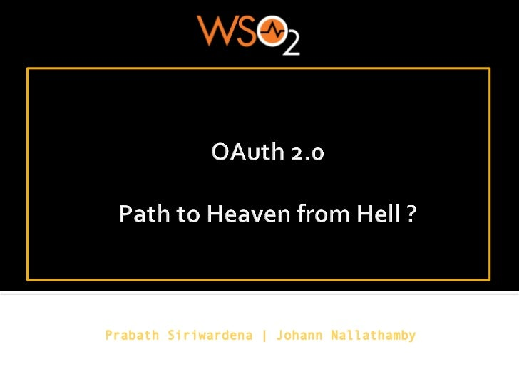 O Auth 2.0   The Path to Heaven from Hell