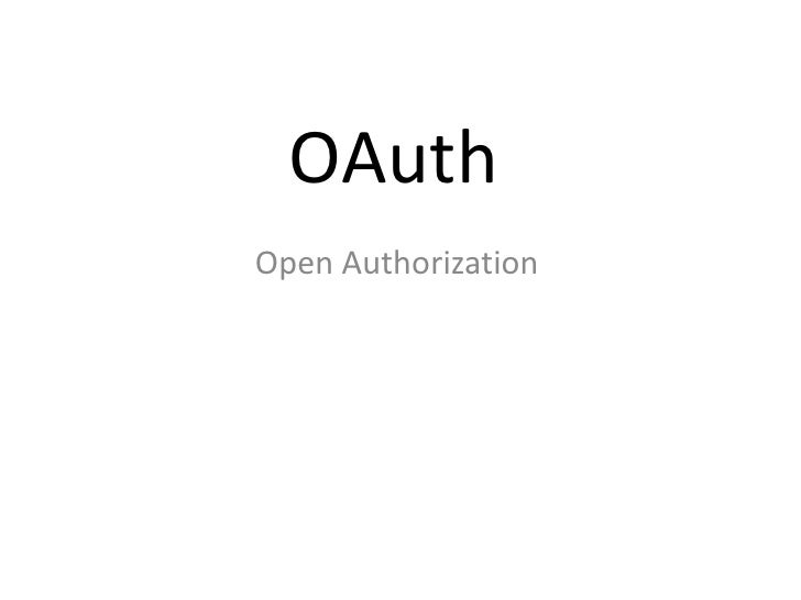 OAuthOpen Authorization