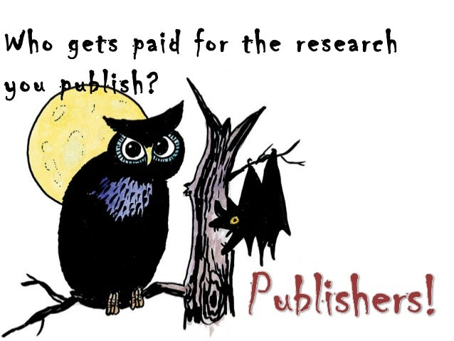 Who gets paid for the research you publish?