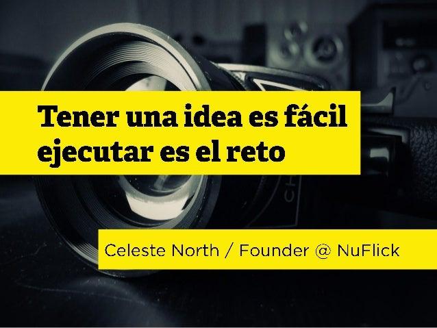 Tener una idea es fácil, ejecutar es el reto
