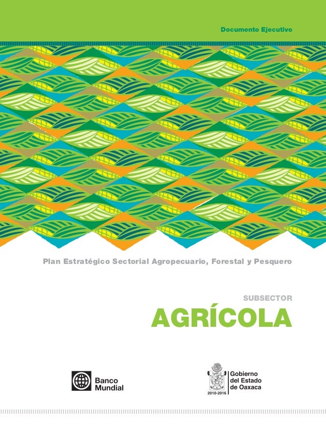 PLAN ESTRATÉGICOS SECTORIAL SEDAFPA RUBRO AGRÍCOLA 2012-2016.