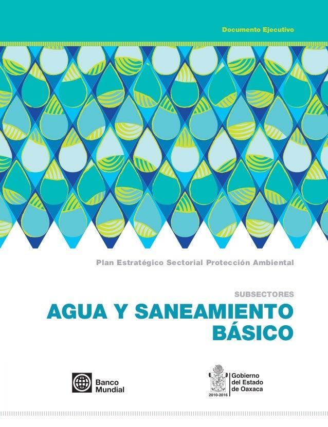 Documento Ejecutivo   Plan Estratégico Sectorial Protección Ambiental                                   SUBSECTORESAGUA Y ...