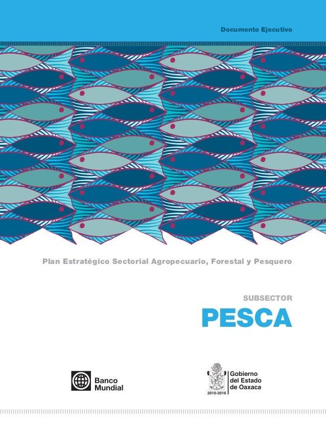 Documento EjecutivoPlan Estratégico Sectorial Agropecuario, Forestal y Pesquero                                           ...