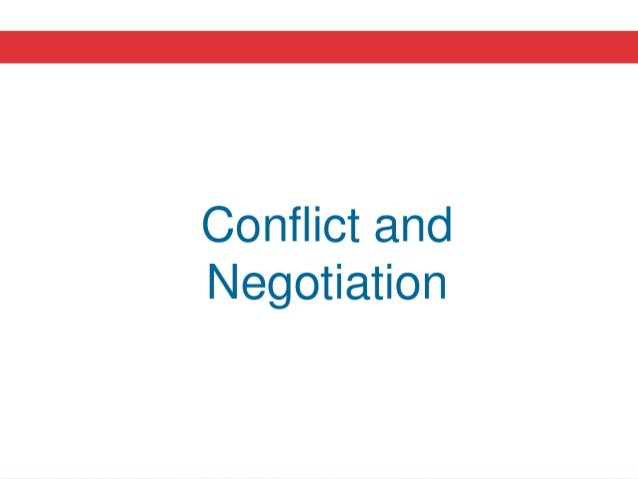 conflict and negotiation = bargaining