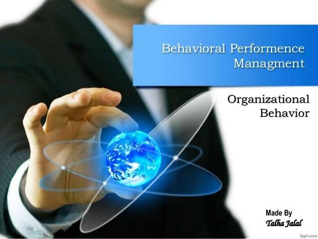 Behavioral Performence Managment