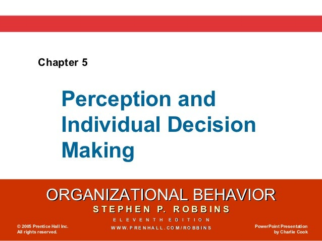 Chapter 5                     Perception and                     Individual Decision                     Making           ...