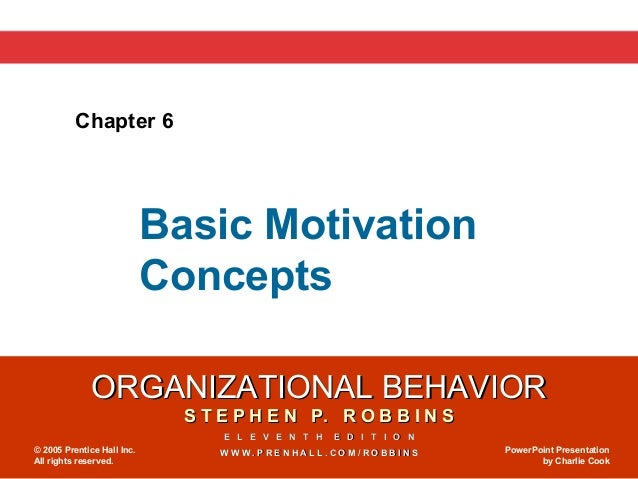 Chapter 6                            Basic Motivation                            Concepts              ORGANIZATIONAL BEHA...
