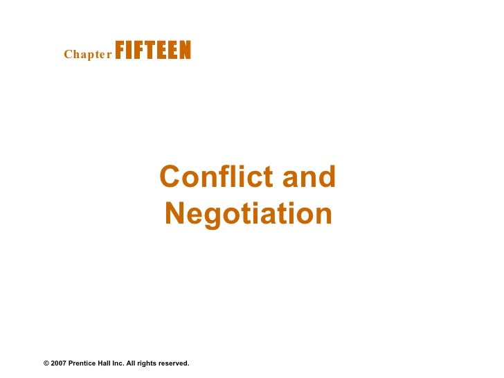 Conflict and Negotiation  Chapter   FIFTEEN