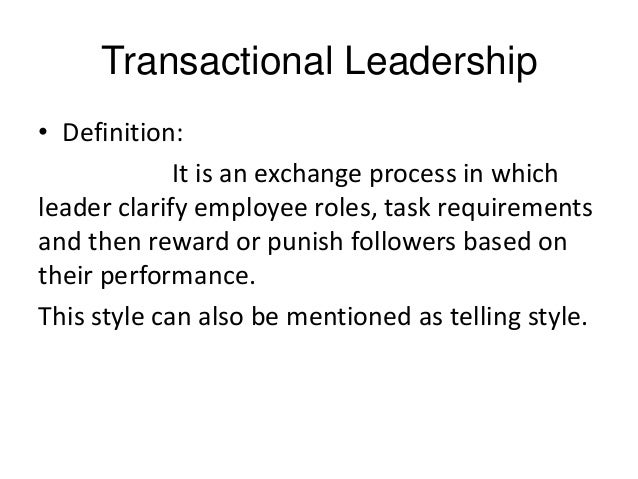 transactional vs transformational leadership in education Transactional & transformational leadership central questions: how do  leaders create and sustain change what style of leadership is needed to  motivate.