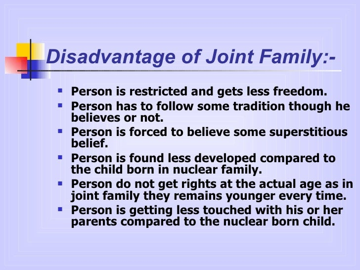 essay on joint family Joint family system introduction joint family is a type of extended family composed of parents, their children, and the children¶s spouses and offspring in one.