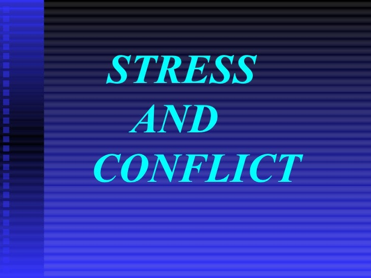 STRESS  ANDCONFLICT