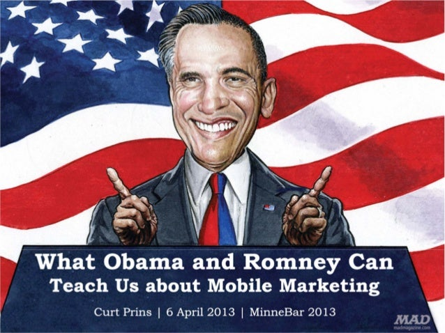 What Obama and Romney can Teach Us About Mobile Marketing