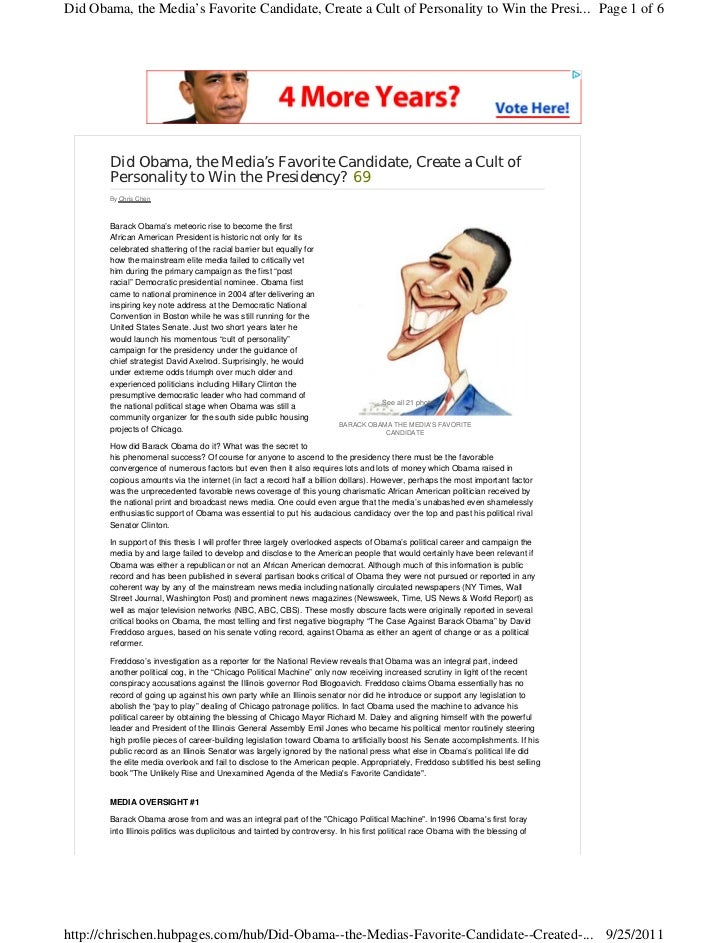 Did Obama, the Media's Favorite Candidate, Create a Cult of Personality to Win the Presi... Page 1 of 6       Did Obama, t...