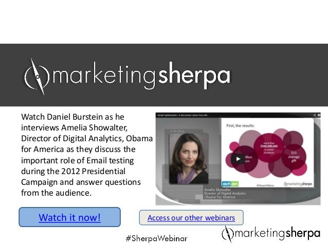 SPONSOR LOGOJoin Daniel Burstein as he interviews Amelia Showalter, Director of Digital Analytics, Obama for America as th...