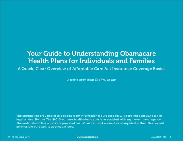 Obamacare Guide to Understanding Health Insurance Under the Affordable Care Act