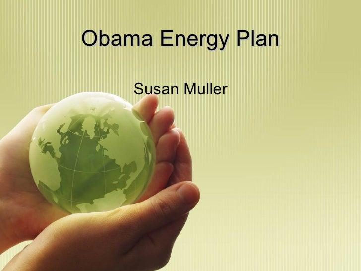 Obama Energy Plan Susan Muller