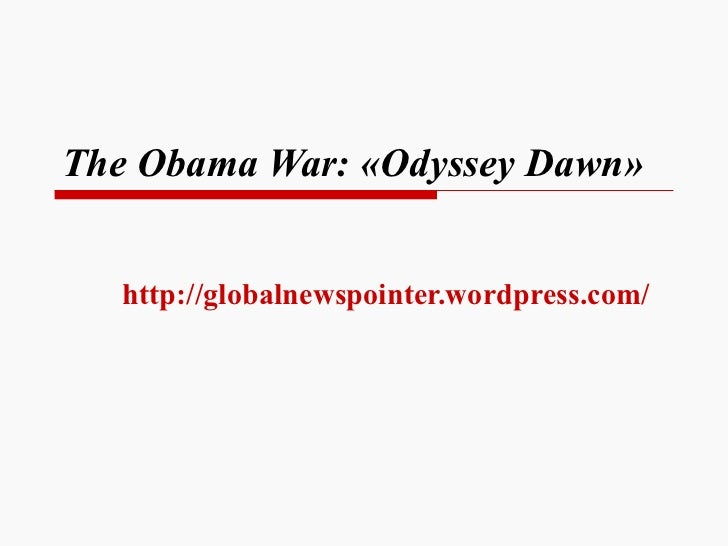 The Obama's War: «Odyssey Dawn»