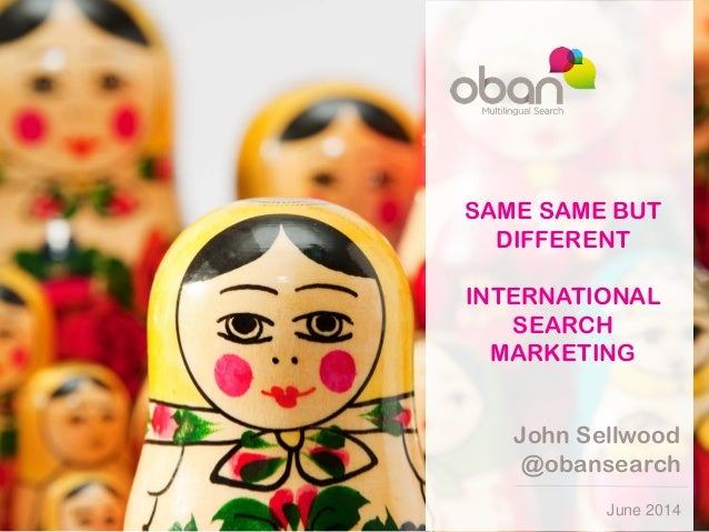 Same, same, but different - International Search Marketing