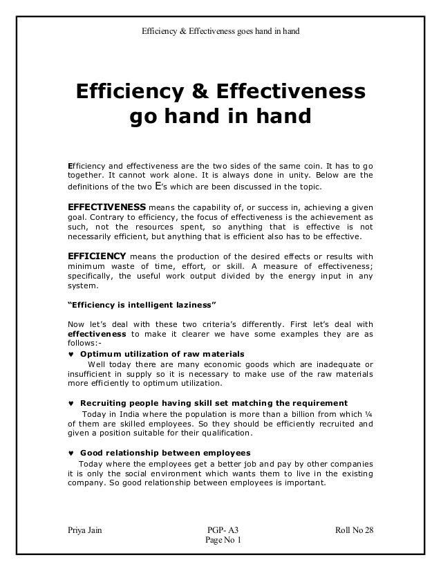 Efficiency & Effectiveness goes hand in hand  Efficiency & Effectiveness        go hand in handEfficiency and effectivenes...