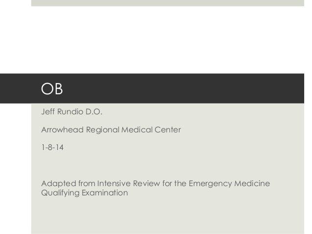 Jeff Rundio, DO- OB Board Review 2014 - ARMC Emergency Medicine