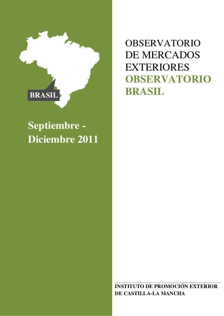 Observatorio de mercados exteriores brasil for Que es mercado exterior