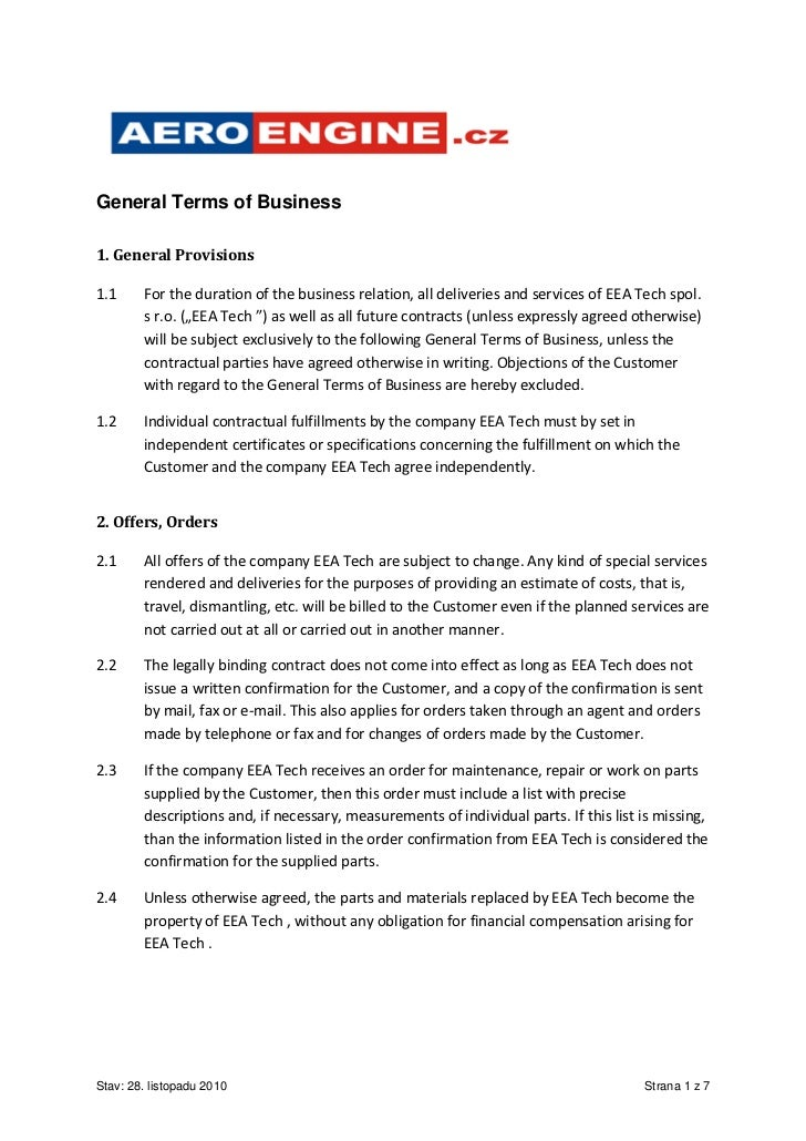 General Terms of Business1. General Provisions1.1     For the duration of the business relation, all deliveries and servic...