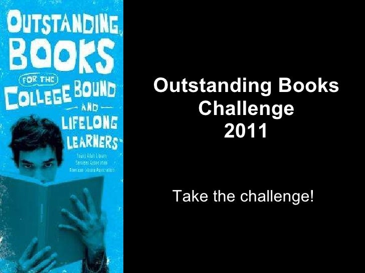 Outstanding Books Challenge 2011 Take the challenge!