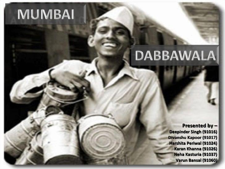 a case study on dabba wala Scribd es red social de lectura y publicación más importante del mundo.