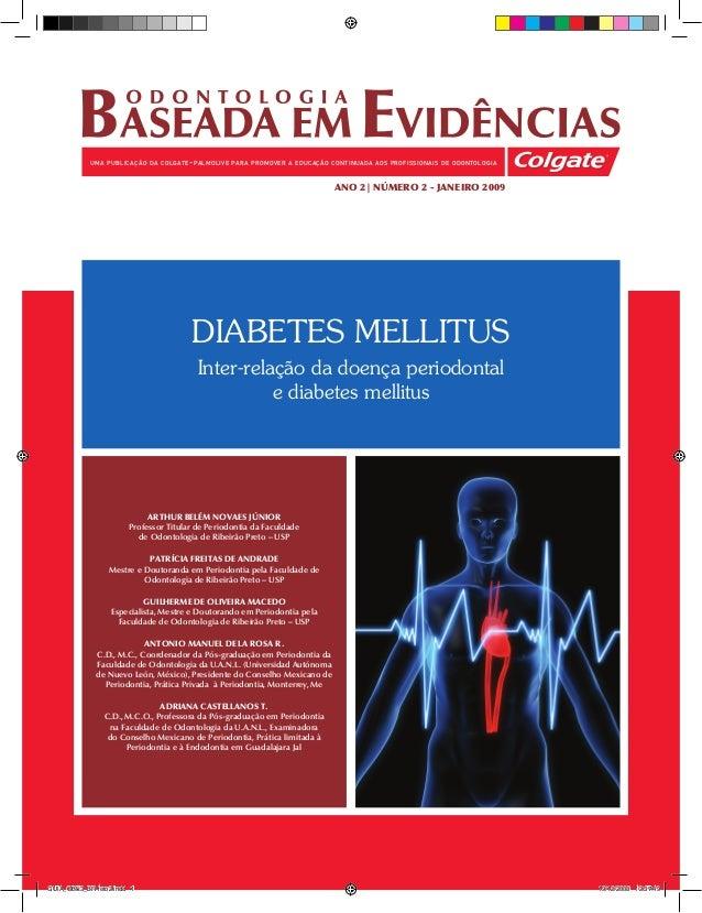 ano 2 | número 2 - janeiro 2009 uma publicação da colgate-palmolive para promover a educação continuada aos profissionais ...