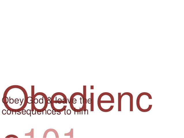 Obedience (part 5)