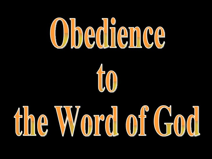 Obedience  to  the Word of God