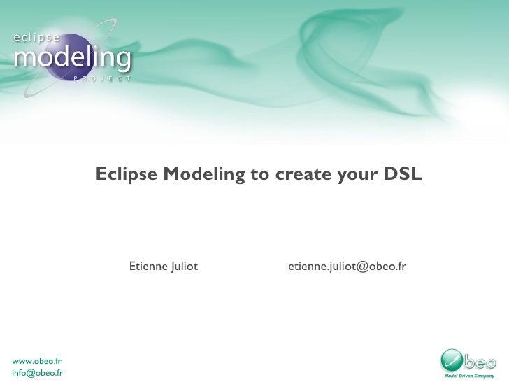 Eclipse Modeling pour fabriquer ses DSL par Etienne Juliot